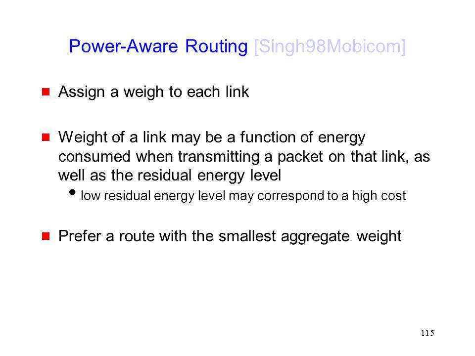 Power-Aware Routing [Singh98Mobicom]